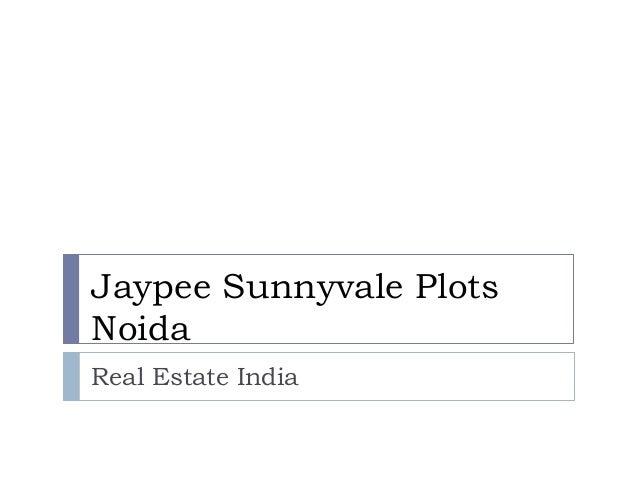 Jaypee Sunnyvale PlotsNoidaReal Estate India