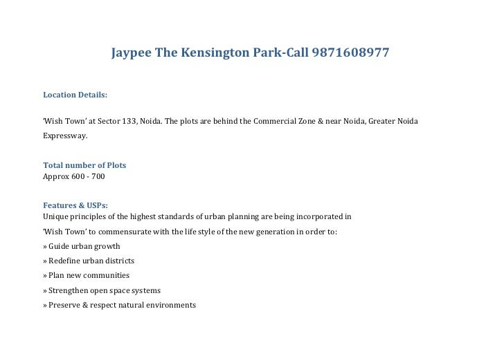 Jaypee The Kensington Park-Call 9871608977   Location Details:   'Wish Town' at Sector 133, Noida. The plots are behind th...