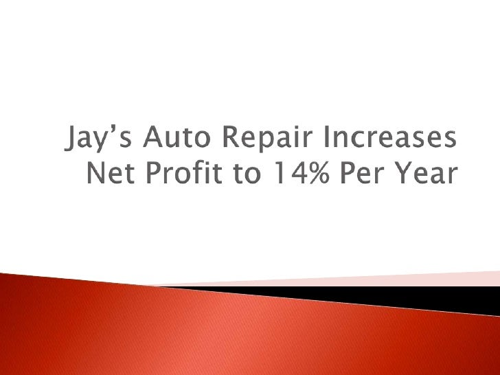    Beats national average for repair shop profit    by almost three times with a net profit of 14    percent per year   ...