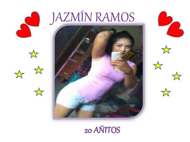 JAZMÍN RAMOS  20 AÑITOS