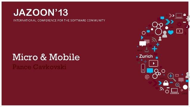 Micro & Mobile Pance Cavkovski