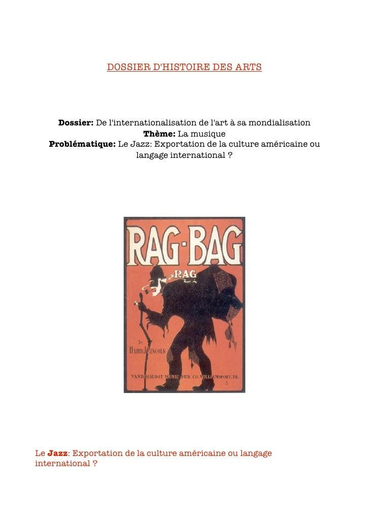 DOSSIER D'HISTOIRE DES ARTS          Dossier: De l'internationalisation de l'art à sa mondialisation                      ...