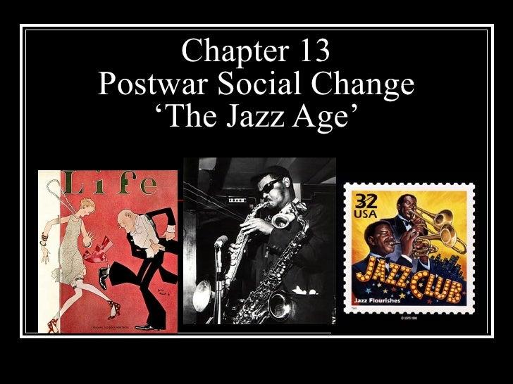 Chapter 13 Postwar Social Change 'The Jazz Age'