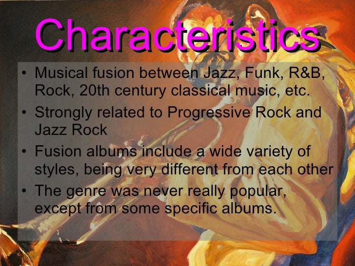 characteristics of fusion