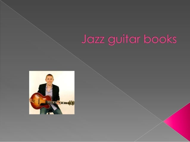 Jazz guitar books and audio recordings are the two best friends of jazz guitar artists. This is true for aspiring jazz gui...