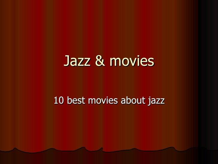 Jazz & movies 10 best movies about jazz