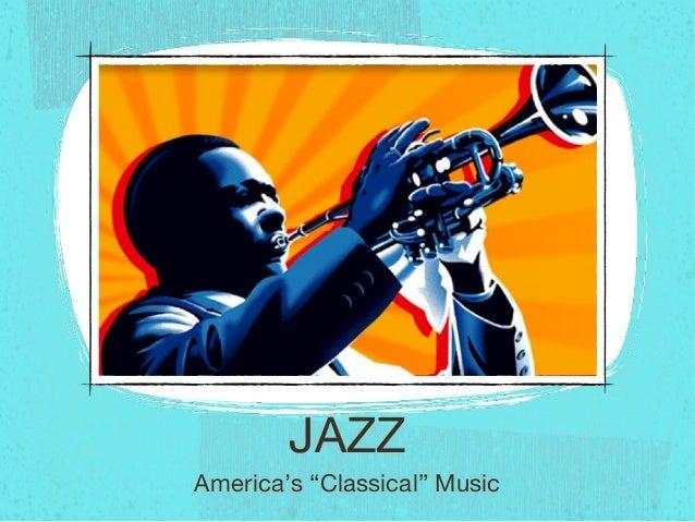 "JAZZAmerica's ""Classical"" Music"