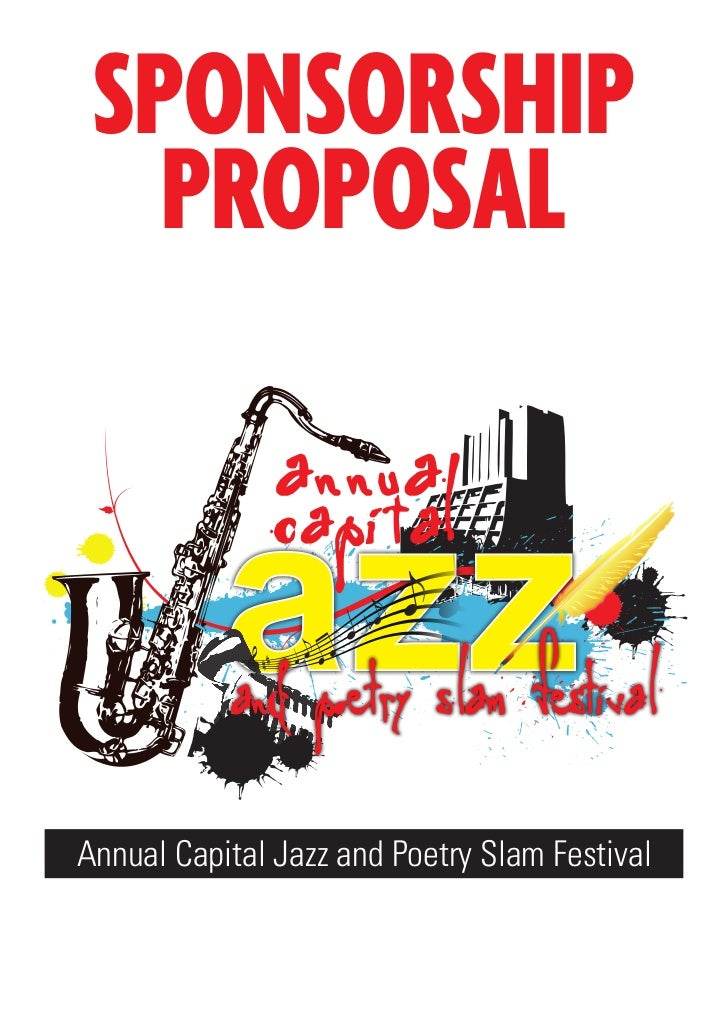 SPONSORSHIP   PROPOSALAnnual Capital Jazz and Poetry Slam Festival