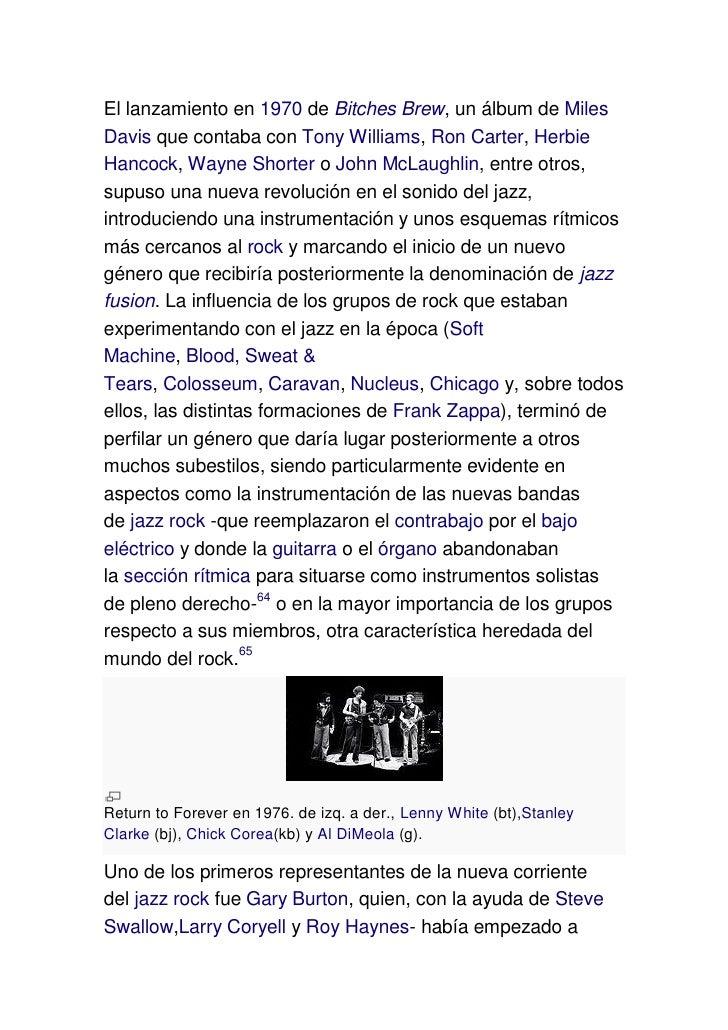 El lanzamiento en 1970 de Bitches Brew, un álbum de MilesDavis que contaba con Tony Williams, Ron Carter, HerbieHancock, W...