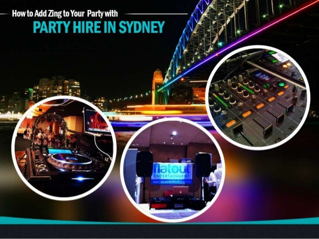 How to Add Zing to Your Party with Party Hire in Sydney
