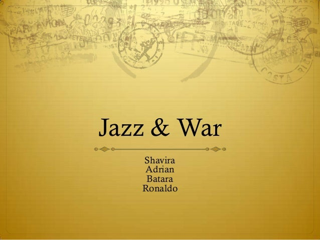 Jazz & War   Shavira   Adrian    Batara   Ronaldo