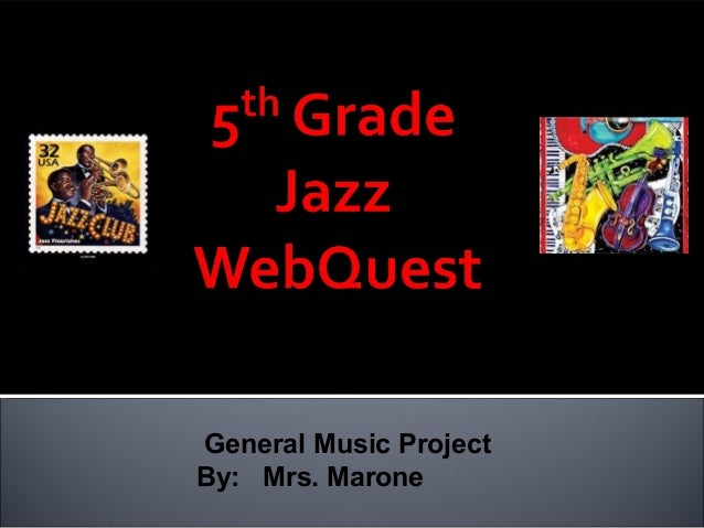 General Music ProjectBy: Mrs. Marone