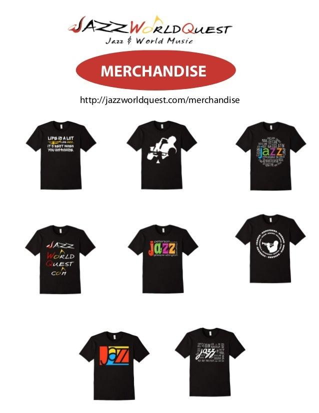 http://jazzworldquest.com/merchandise MERCHANDISE