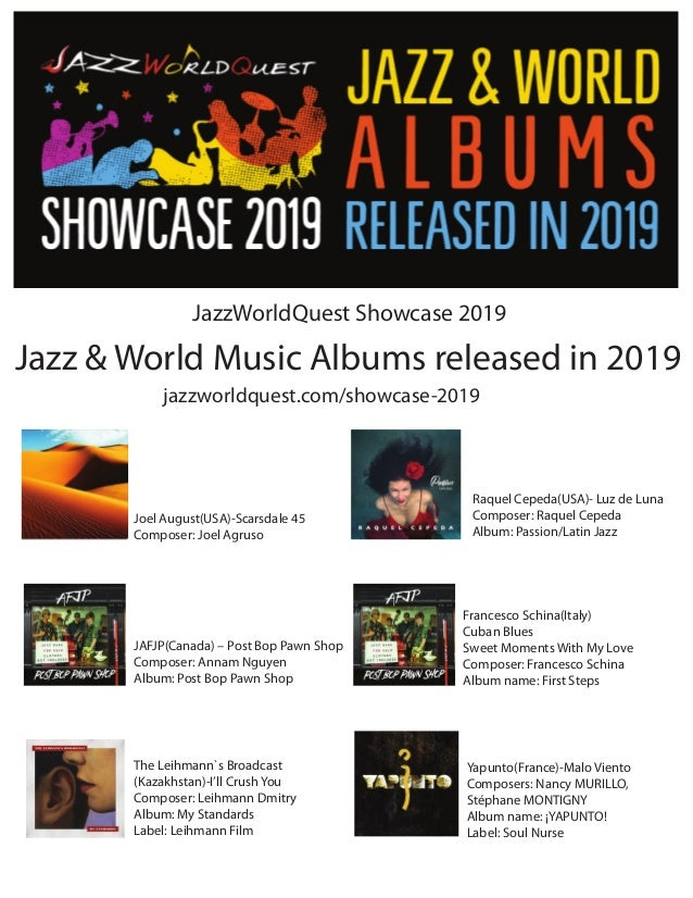 Jazz & World Music Albums released in 2019 jazzworldquest.com/showcase-2019 JazzWorldQuest Showcase 2019 Joel August(USA)-...