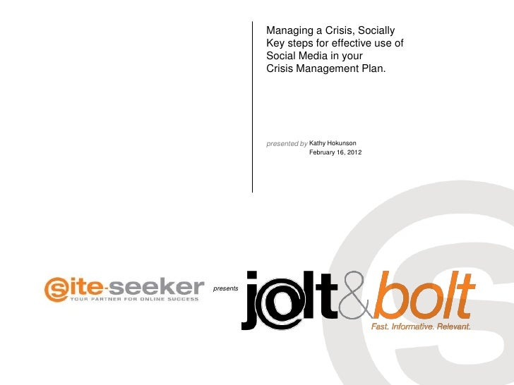 Managing a Crisis, Socially           Key steps for effective use of           Social Media in your           Crisis Manag...