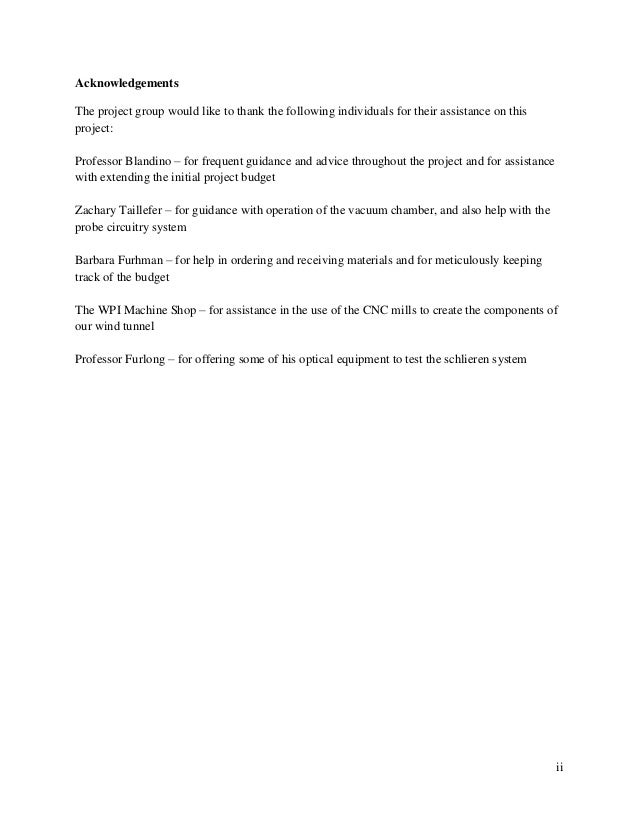 ii Acknowledgements The project group would like to thank the following individuals for their assistance on this project: ...