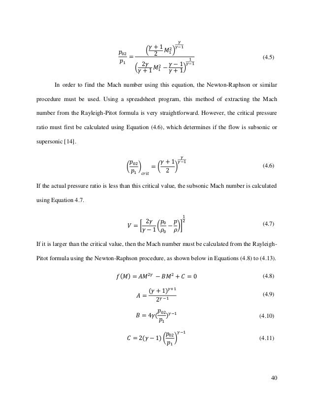 40 In order to find the Mach number using this equation, the Newton-Raphson or similar procedure must be used. Using a spr...