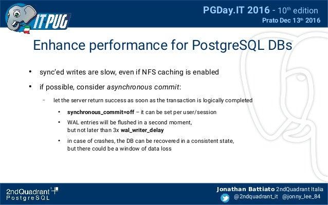 Postgresql on NFS - J Battiato, pgday2016