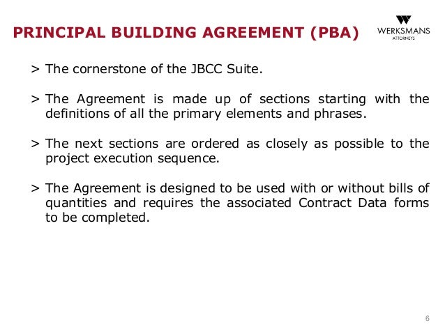 jbcc minor works vs principal building Principal building agreement c jbcc: the joint building contracts committee a defect that a reasonable inspection of the works by the principal agent would.