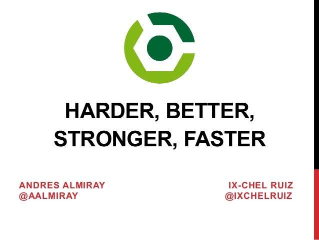 Gradle: Harder, Stronger, Better, Faster
