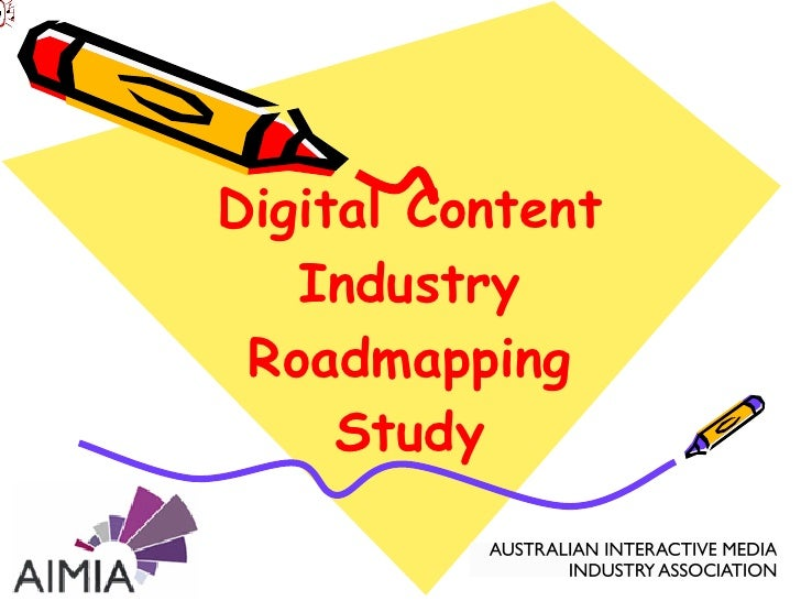 Digital Content Industry Roadmapping Study