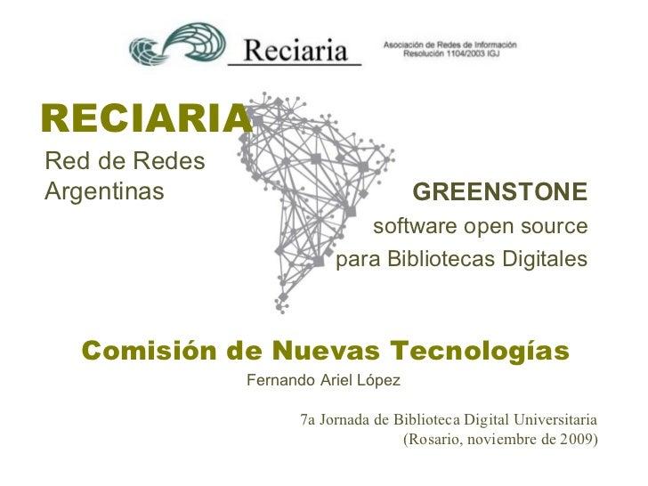 RECIARIARed de RedesArgentinas                            GREENSTONE                             software open source     ...