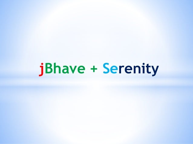 jBhave + Serenity