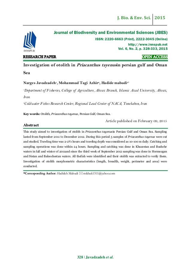 J. Bio. & Env. Sci. 2015 328 | Javadzadeh et al. RESEARCH PAPER OPEN ACCESS Investigation of otolith in Priacanthus tayenu...