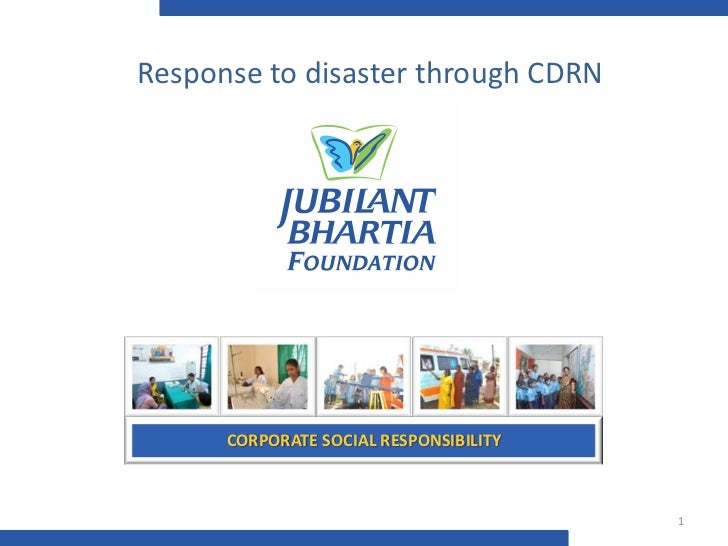 Response to disaster through CDRN[Business Communication]      CORPORATE SOCIAL RESPONSIBILITY                            ...