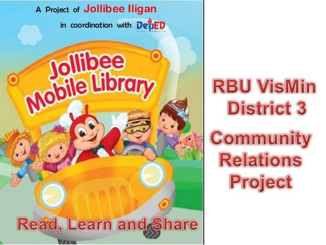 A Project of   Jollibee Iligan      in coordination with