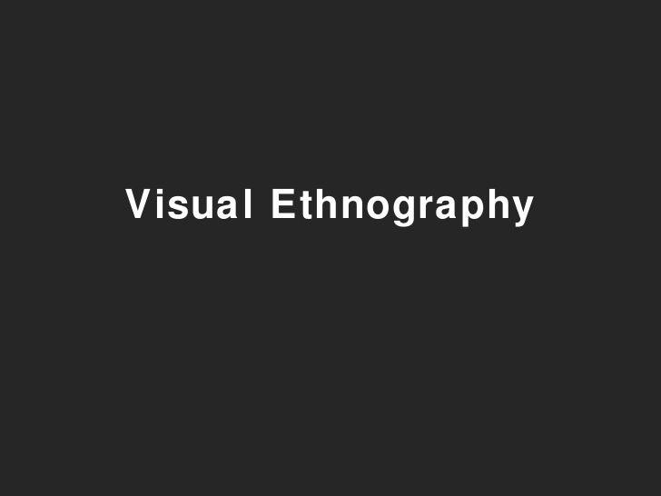Visual Ethnography