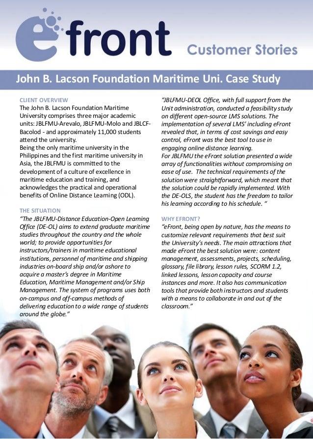 """John B. Lacson Foundation Maritime Uni. Case StudyCLIENT OVERVIEW                                    """"JBLFMU-DEOL Office, ..."""