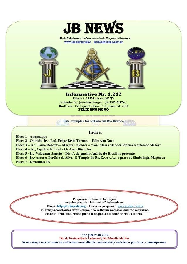 JB NEWSRede Catarinense de Comunicação da Maçonaria Universal  www.radiosintonia33 – jbnews floripa. b3b55ec5fb5be