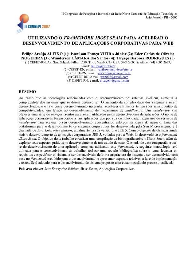 II Congresso de Pesquisa e Inovação da Rede Norte Nordeste de Educação Tecnológica João Pessoa - PB - 2007 UTILIZANDO O FR...