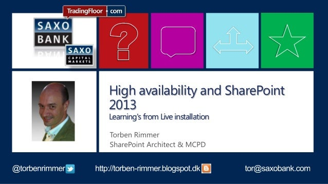 High availability and SharePoint2013Learnings from Live installation
