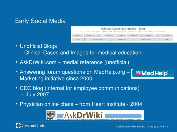 Social Media in Healthcare  l  May 6, 2010  l  11<br />Office of Patient Experience<br />Create a unified, welcoming exper...