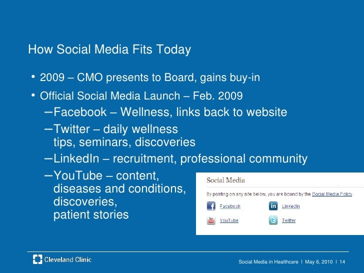 Social Media in Healthcare  l  May 6, 2010  l  13<br />Early Social Media Evolution<br />Value not clear to Marketing, Inf...