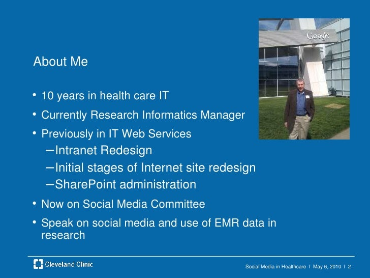 Social Media in Healthcare  l  May 6, 2010  l  2<br />About Me<br />10 years in health care IT<br />Currently Research Inf...