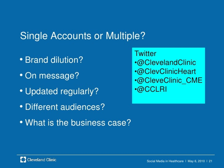 Social Media in Healthcare  l  May 6, 2010  l  20<br />Governance<br />Social Media Committee<br />About 25 from Marketing...