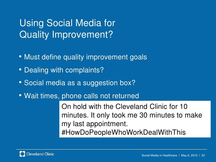 Social Media in Healthcare  l  May 6, 2010  l  21<br />Single Accounts or Multiple?<br />Brand dilution?<br />On message?<...