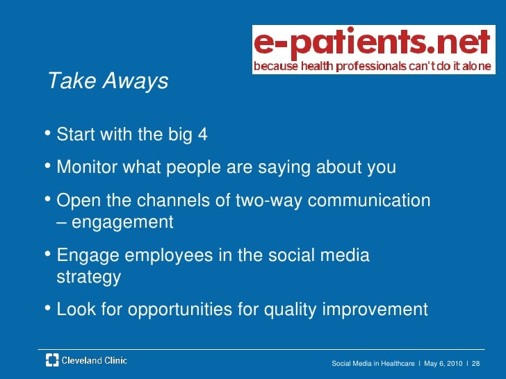 Social Media in Healthcare  l  May 6, 2010  l  25<br />Employee Social Media Policy<br />Don'tshare any information about ...