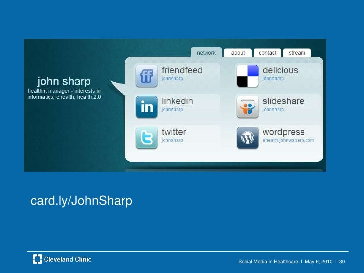 Social Media in Healthcare  l  May 6, 2010  l  27<br />Wellness<br />Convergence<br /><ul><li>Comprehensive</li></ul>Onlin...