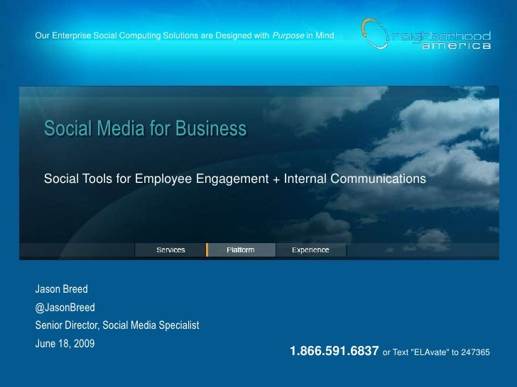 Our Enterprise Social Computing Solutions are Designed with Purpose in Mind       Social Media for Business    Social Tool...