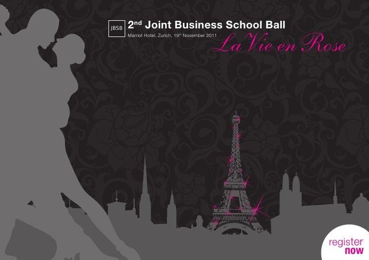 JBSB   2nd Joint Business School Ball                                              LaVie en Rose       Marriot Hotel, Zuri...