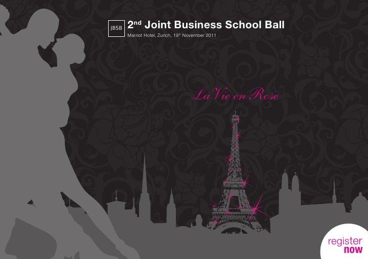 JBSB   2nd Joint Business School Ball       Marriot Hotel, Zurich, 19th November 2011                                    L...