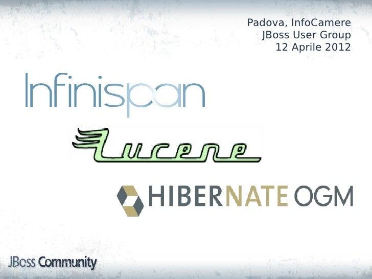 Padova, InfoCamere  JBoss User Group     12 Aprile 2012