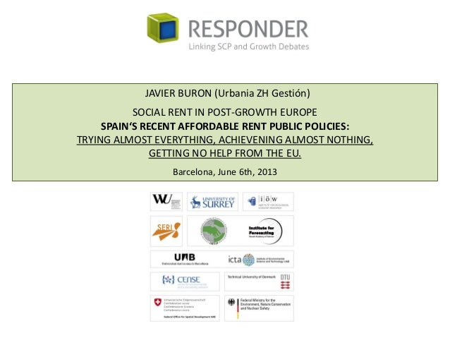 JAVIER BURON (Urbania ZH Gestión)SOCIAL RENT IN POST-GROWTH EUROPESPAIN'S RECENT AFFORDABLE RENT PUBLIC POLICIES:TRYING AL...