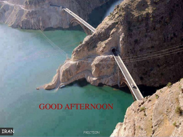IRAN GOOD AFTERNOON FRICTION