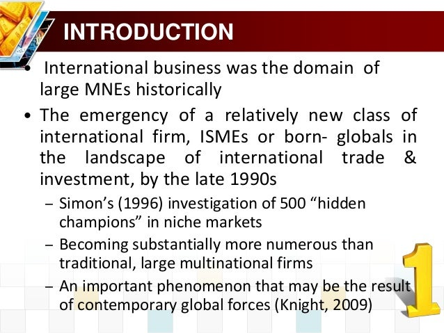 an introduction to the multinational enterprises mnes Multinational enterprises (mnes) have become one of the key drivers of the   through the introduction of modern production and management.