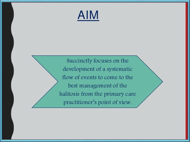 AIM Succinctly focuses on the development of a systematic flow of events to come to the best management of the halitosis f...